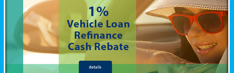 Get a 1% cash rebate when you refinance your auto loan from another lender. Quick and easy vehicle loan approvals at Dane County Credit Union.