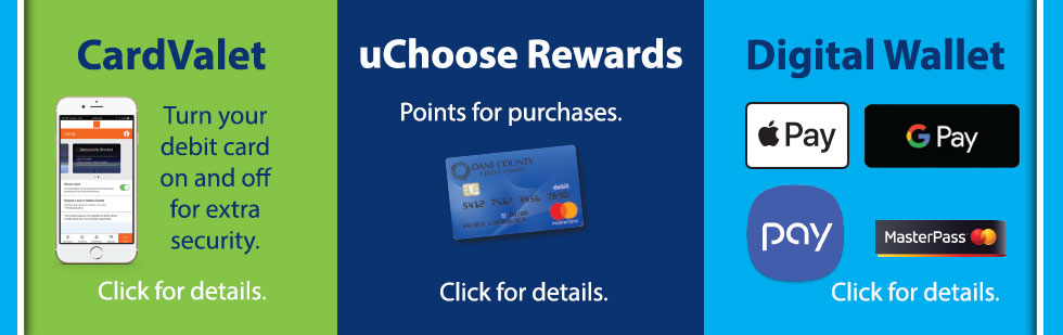 Try uChoose Rewards, CardValet and your digital wallet with your new debit card.